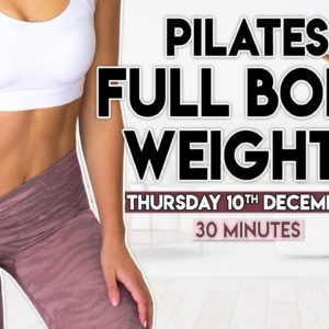 FULL BODY TONE UP (pilates & weights) | 30 min Workout (LS Challenge)