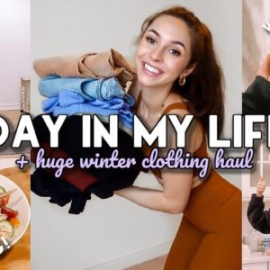 HEALTHY DAY IN MY LIFE + TRY ON WINTER CLOTHING HAUL | VLOG