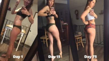 My Butt Transformation Update (Day 75)