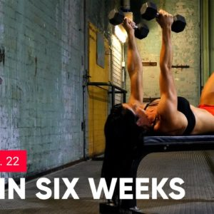 GET LEAN AND STRONG PROGRAM | 💋  SEXY IN SIX WEEKS - WORKOUT No.22 UPPER BODY