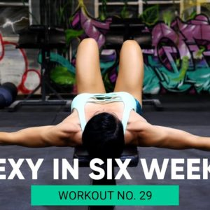 GET LEAN AND STRONG PROGRAM |  💋  SEXY IN SIX WEEKS - WORKOUT No.29 UPPER