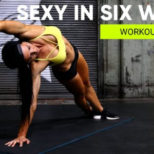 GET LEAN AND STRONG PROGRAM | 💋  SEXY IN SIX WEEKS - WORKOUT 30 LOWER + CORE