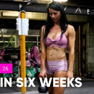 GET LEAN AND STRONG PROGRAM | 💋  SEXY IN SIX WEEKS - WORKOUT No.26 LOWER + CORE
