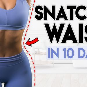 SNATCHED WAIST & ABS in 10 Days | 5 minute Home Workout