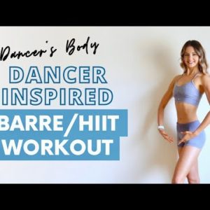 30 MIN DANCER'S BODY HIIT WORKOUT | Long/Lean/Toned Muscles