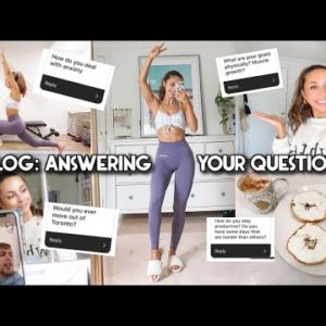 VLOG + Q&A | AM I ALWAYS PRODUCTIVE? FITNESS GOALS, ANXIETY, RELATIONSHIPS.