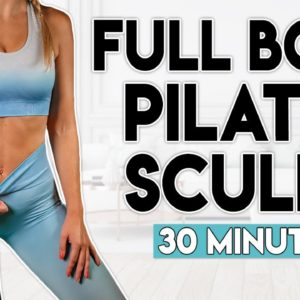 FULL BODY PILATES SCULPT   30 minute Home Workout