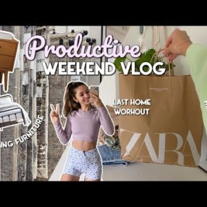 VLOG | BUYING FURNITURE, HOME WORKOUT, ZARA HAUL | a productive weekend!