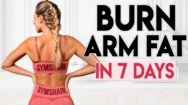 BURN ARM FAT in 7 Days (sexy upper body) | 6 minute Workout