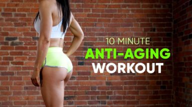 10 MINUTE HIIT WORKOUT | ANTI-AGING | No Equipment At Home